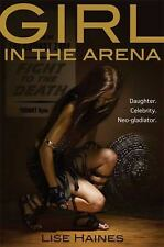 Girl in the Arena, Haines, Lise, Good Book