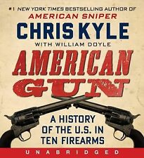 American Gun CD: A History of the U.S. in Ten Firearms, Doyle, William, Kyle, Ch