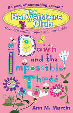 Dawn and the Impossible Three (New Babysitters Club 2010), Ann M. Martin, New Bo