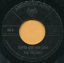 THE VOLUMES (I Can't Live Without You / Gotta)  NORTHERN SOUL  45 RPM  RECORD