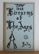 Firearms of the Ages July 1968 Issue Winchester Model 71 Whitneyville Kennedy