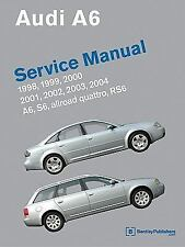 1998-2004 Audi A6 Allroad Quattro S6 RS6 Repair Manual 2000 2001 2002 2003 A604