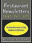 Restaurant Newsletters That Pay Off
