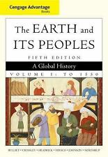 Earth And Its Peoples Volume 1 by Richard Bulliet