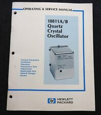 HEWLETT PACKARD HP 10811 A B QUARTZ CRYSTAL OSCILLATOR OPERATING SERVICE MANUAL