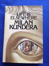 LIFE IS ELSEWHERE - FIRST AMERICAN EDITION BY MILAN KUNDERA