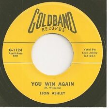 LEON ASHLEY 45  You Win Again / Not Going Home - NM