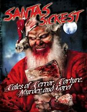 Santa's Sickest: Tales of Terror, Torture, Murder and Gore  - HO HO HORROR! DVD!