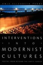 Interventions into Modernist Cultures: Poetry from Beyond the Empty Screen (Perv