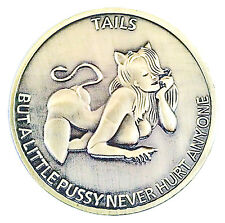 Man Humor Little Pussy Heads & Tails Good Luck Novelty Coin - Gift for Men!