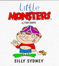 Silly Sidney (Little Monsters), Tony Garth