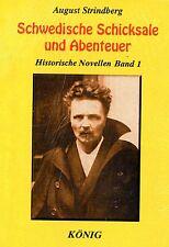 SCHWEDISCHE SCHICKSALE UND ABENTEUER - Historische Novellen - August Strindberg