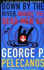 Down by the River Where the Dead Men Go (Five Star Title)-ExLibrary