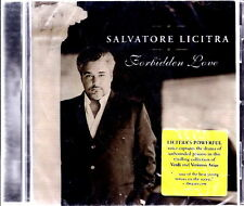 SALVATORE LICITRA Tenore - Forbidden Love 14 Tracks 2006 CD SEALED