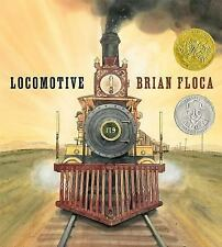 Locomotive by Brian Floca (2013, Picture Book)