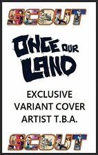 Once our Land #1 CBFS Variant cover Peter Ricq Scout Comics NM