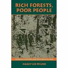 Rich Forests, Poor People: Resource Control and Resistance in Java