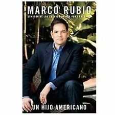 Un Hijo Americano (Spanish Edition) Rubio, Marco Hardcover