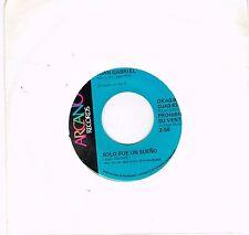 """Juan Gabriel  Solo Fue Un Sueño-Que Divino Amor      Single   7""""   45 RPM"""