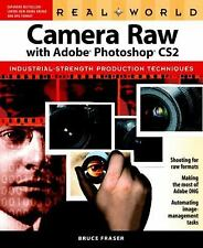 Real World Camera Raw with Adobe Photoshop CS2 (Real World)