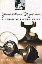 Jenniemae & James: A Memoir in Black and White - Newman, Brooke - New Condition