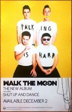 WALK THE MOON Talking Is Hard Ltd Ed RARE New Poster Display! Shut Up And Dance