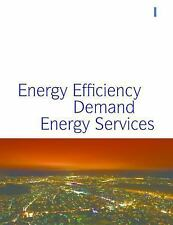 Energy and the New Reality 1: Energy Efficiency and the Demand for Ene-ExLibrary