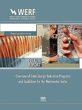 WERF Report: Overview of State Energy Reduction Programs and Guidelines for...