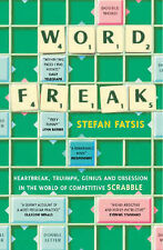 Word Freak: A Journey Into the Eccentice World of the Most Obsessive Board Game
