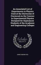An Annotated List of Experiments in Physics Used at the University of...
