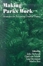 Making Parks Work: Strategies for Preserving Tropical Nature,