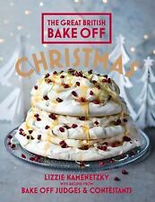 Great British Bake Off: Christmas by Kamenetzky, Lizzie