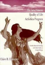 The ArtsFitness Quality of Life Activities Program: Creative Ideas for Working W