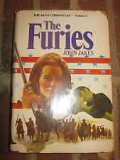The Kent Chronicles Volume 4 - The Furies by John Jakes (1976, HC, Book Club Ed)