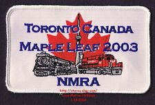 LMH Patch 2003 MAPLE LEAF National Convention NMRA Toronto Canada MODEL RAILROAD