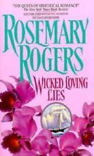 Wicked Loving Lies Rogers, Rosemary Mass Market Paperback