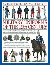 An Illustrated Encyclopaedia of Military Uniforms of the 19th C... 9780754819011