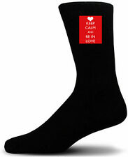 Keep Calm and  Be in Love - Black Novelty Socks - Special Socks | Perfect Gift!