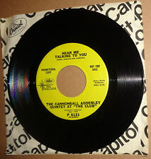 Cannonball Adderley Quintet ‎– Money In The Pocket / Hear Me Talking 45 Promo NM
