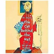 Dr. Seuss : The Cat Behind the Hat by Chase Art Companies Staff and Caroline...