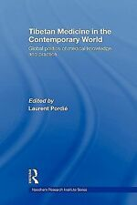 Tibetan Medicine in the Contemporary World : Global Politics of Medical...