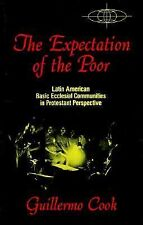 The Expectation of the Poor: Latin American Base Ecclesial Communities in Prote