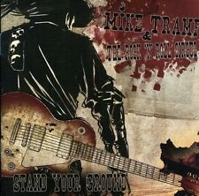 Stand Your Ground [Mike Tramp & The Rock 'N' Roll Circuz/Mike Tramp] [4029759064
