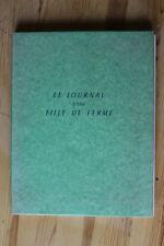 Roman Erotique Illustré Le Journal d' une Fille de Ferme 500 ex. / Curiosa