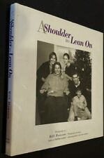 A Shoulder to Lean On : A Celebration of Fatherhood with Their Children 1st /1st