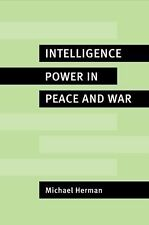 Intelligence Power in Peace and War by Herman, Michael