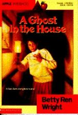 A Ghost In The House, Betty Ren Wright, Good Book