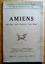 Amiens before & during the 1st war Michelin illustrated guide 1930 Battlefields