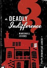 A Deadly Indifference: A Henry Spearman Mystery, Jevons, Marshall, New Book