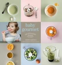 Baby Gourmet by Jenny Carenco (2011, Hardcover)